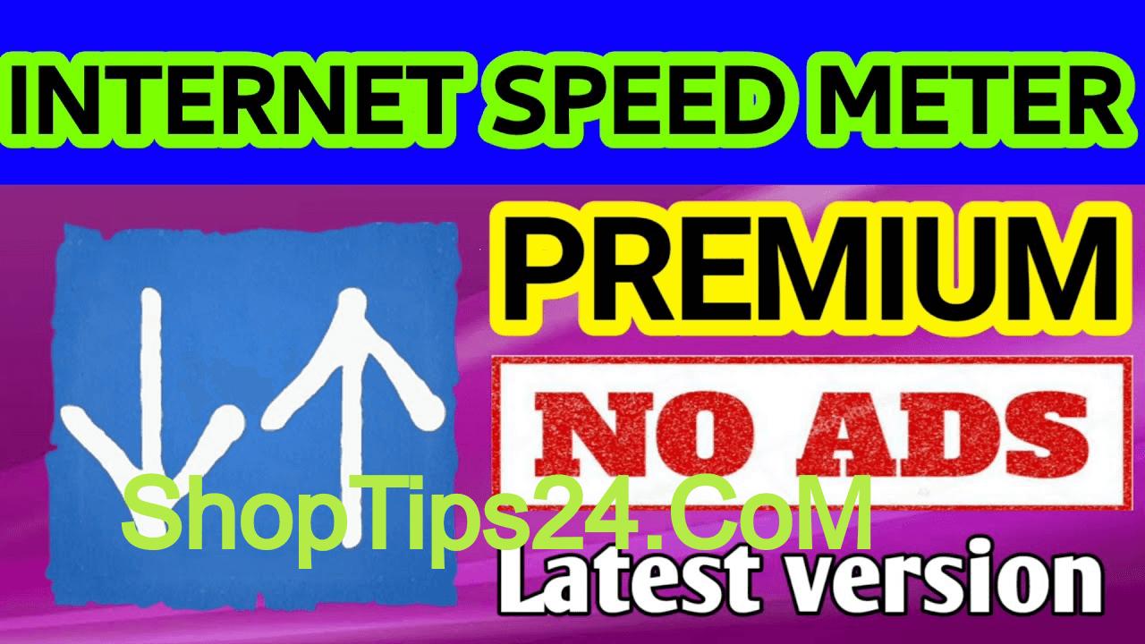 Photo of Internet Speed Meter Premium APK  latest version সকল অ্যান্ড্রয়েড ফোনের জন্য ডাউনলোড  করে নিন