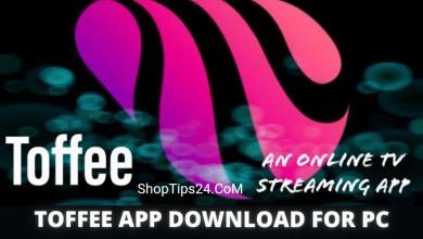 Photo of টফি অ্যাপস ডাউনলোড ফর পিসি এবং এন্ড্রয়েড toffee app download for pc and  Android